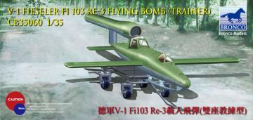 V-1 Fi103 Re 3 Piloted Flying Bomb (Two Seats Trainer) · BRON CB35060 ·  Bronco Models · 1:35
