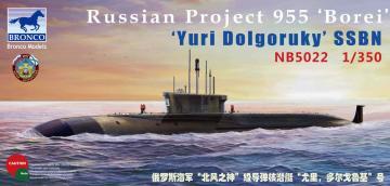 Russian Project 955 Borei Yuri Dolgoruky SSBN · BRON NB5022 ·  Bronco Models · 1:350