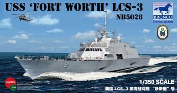USS Fort Worth(LCS-3) · BRON NB5028 ·  Bronco Models · 1:350