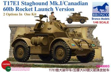 T17E1 Staghound Mk.I/Canadian 601b Rocke Launch Version - 2 Options In One Kit · BRON ZB48003 ·  Bronco Models · 1:48