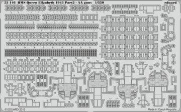 HMS Queen Elizabeth 1943 - Part 2 - AA guns [Trumpeter] · EDU 53146 ·  Eduard · 1:350