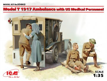 Model T 1917 Ambulance with US Medical Personnel · ICM 35662 ·  ICM · 1:35