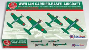 WWII IJN Carrier-Based Aeroplanes (Late Pacific War) · LIO L70003 ·  Lion Roar · 1:700