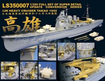 IJN Heavy Cruiser Takao for Aoshima · LIO LS350007 ·  Lion Roar · 1:350