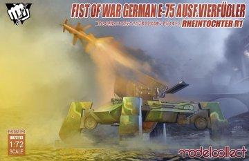 Fist of War German WWII E75 Ausf. Vierfüßler Rheintochter R1 · MOD UA72113 ·  Modelcollect · 1:72