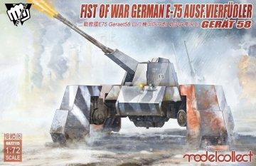 Fist of War German WWII E75 Ausf. vierfubler Gerat 58 · MOD UA72115 ·  Modelcollect · 1:72