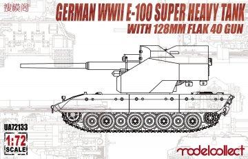 German WWII E-100 super heavy Tank with 128mm flak 40 zwilling gun · MOD UA72133 ·  Modelcollect · 1:72