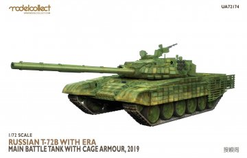 Russian T-72B with ERA Main Battle Tank with cage armour, 2019 · MOD UA72174 ·  Modelcollect · 1:72