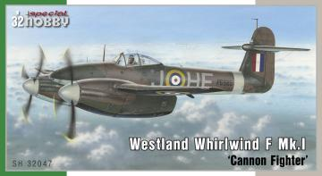 Westland Whirlwind Mk.I Cannon Fighter · SH 32047 ·  Special Hobby · 1:32