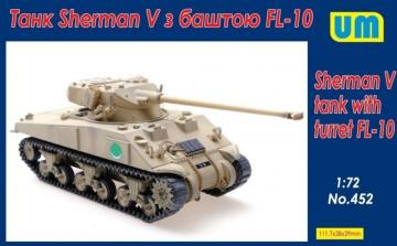 Sherman V Tank with turret FL-10 · UM 452 ·  Unimodels · 1:72